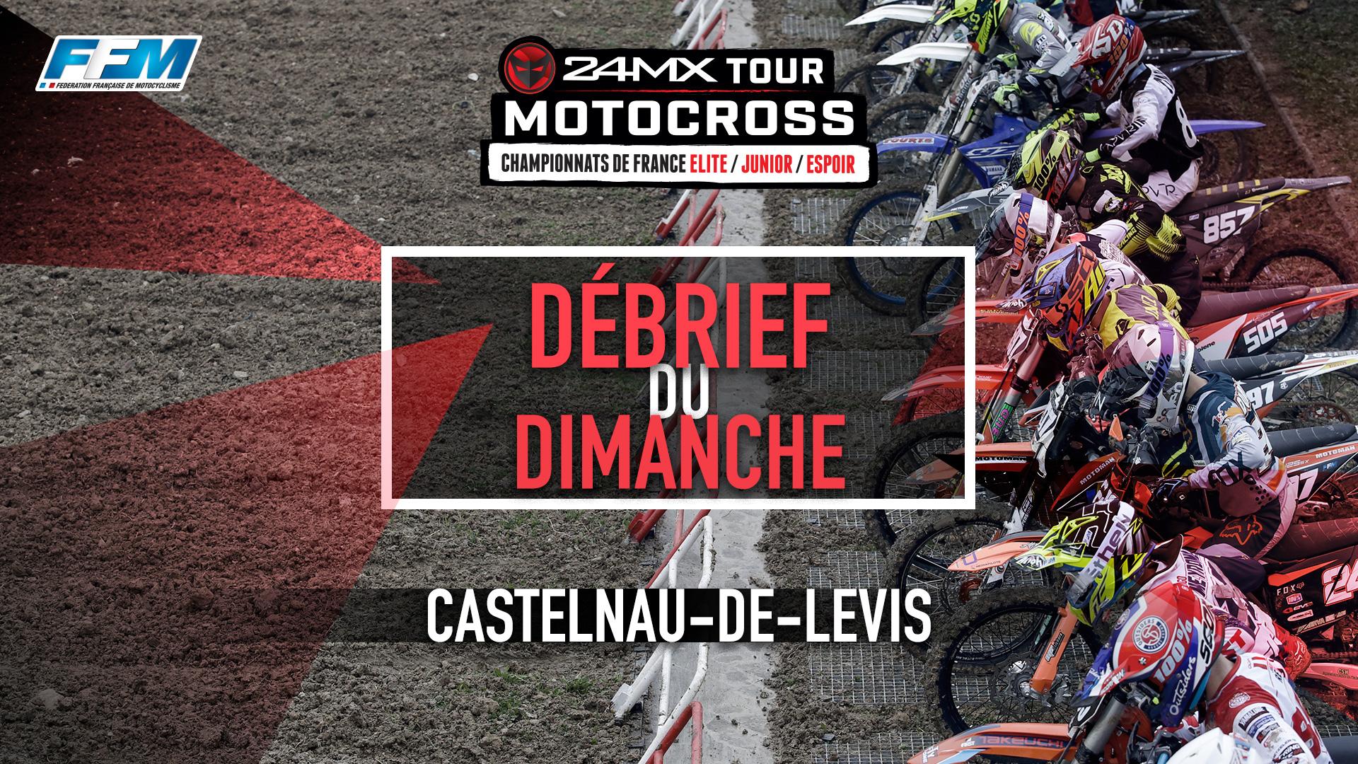 // DEBRIEF DU DIMANCHE – CASTELNAU DE LEVIS (81) //
