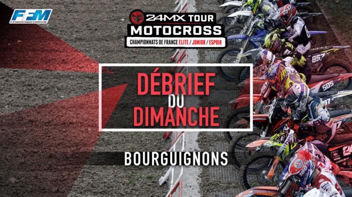 // DEBRIEF DU DIMANCHE – BOURGUIGNONS (10 ) //