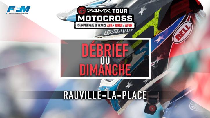 // DEBRIEF DU DIMANCHE – RAUVILLE LA PLACE (50) //