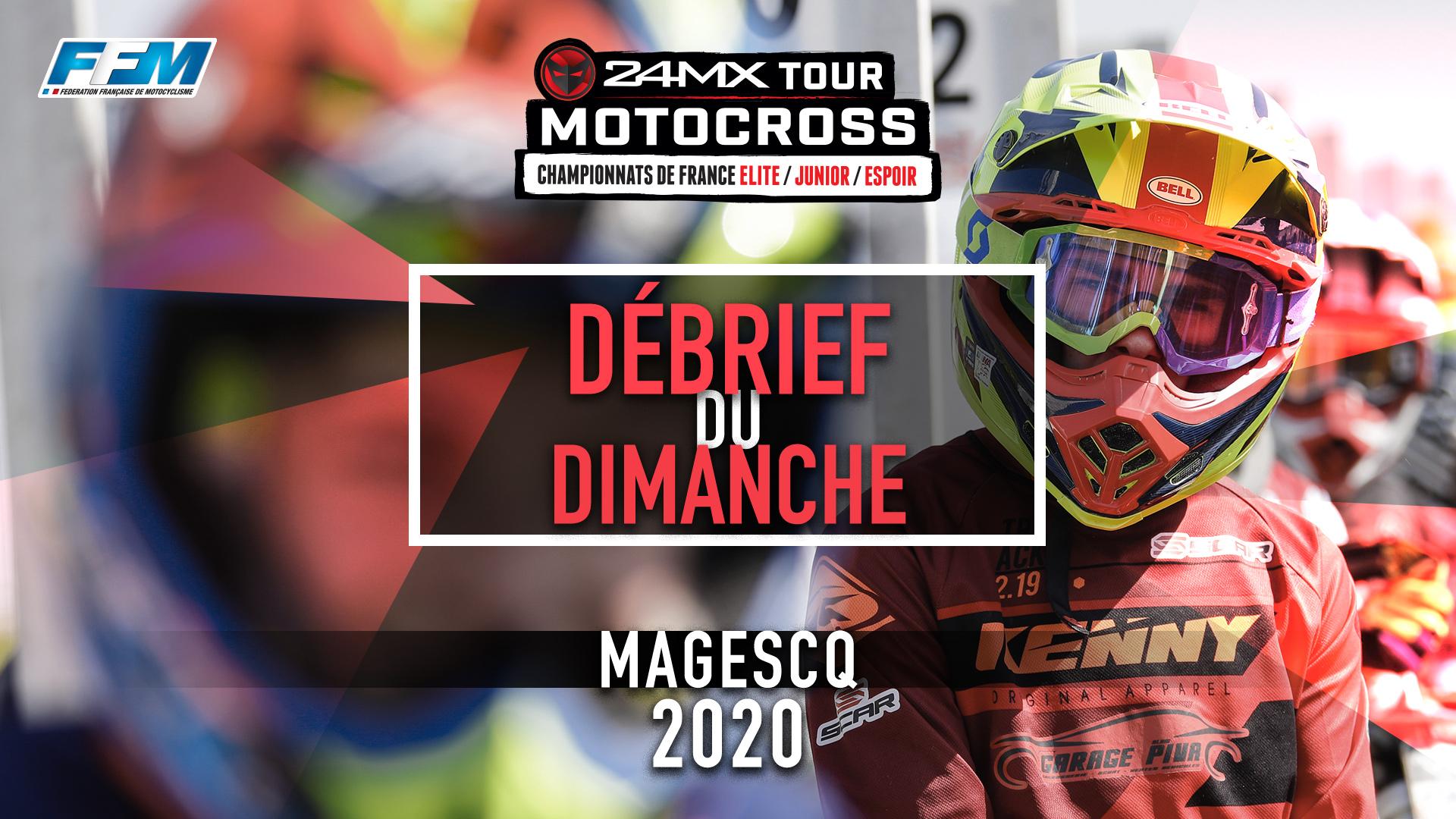 // DEBRIEF DU DIMANCHE – MAGESCQ (40) //