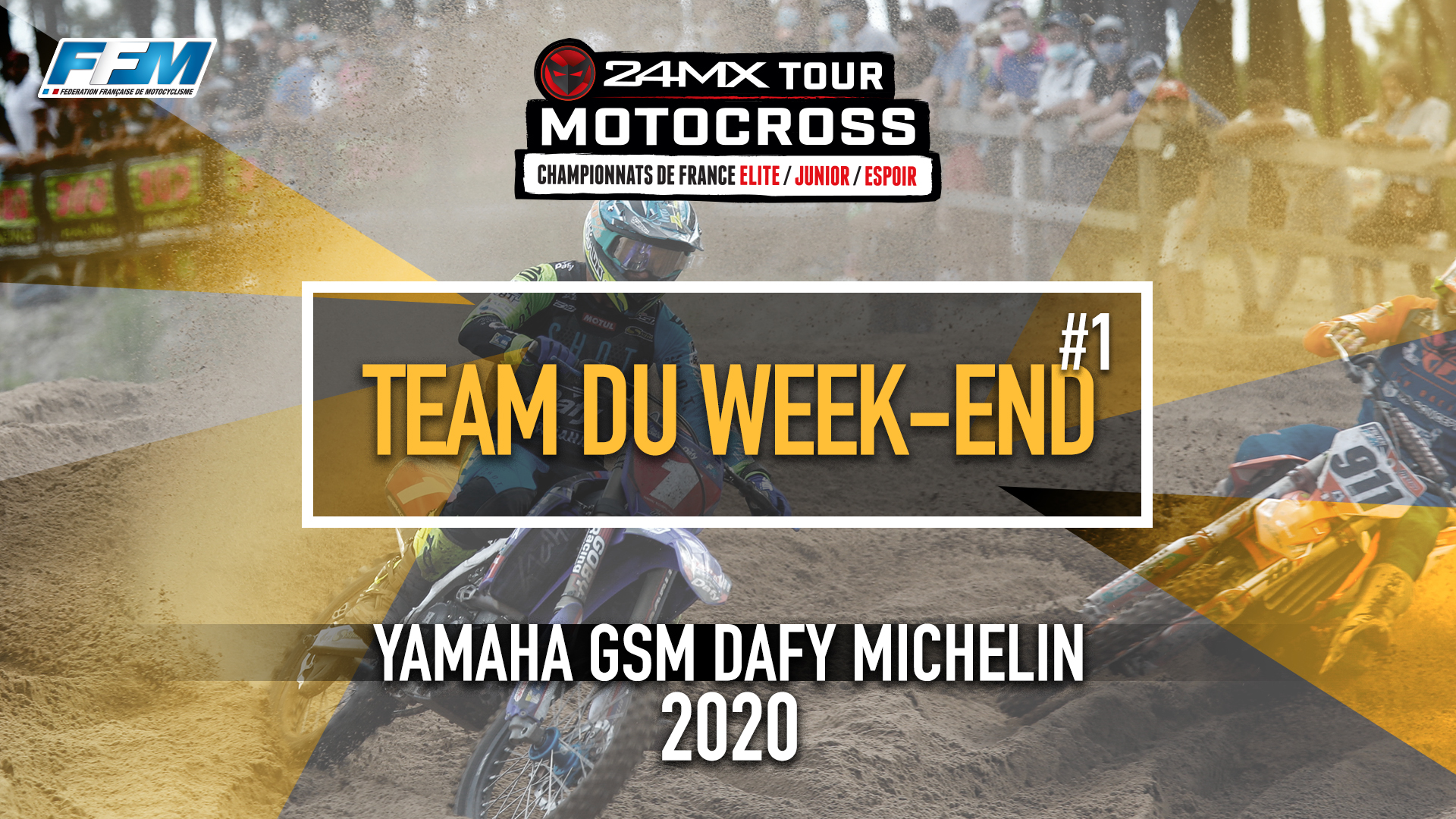 // LE TEAM DU WEEK-END – YAMAHA GSM DAFY MICHELIN //